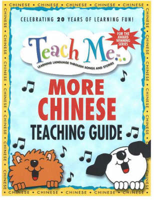 Teach Me More Chinese Teaching Guide Learning Language Through Songs & Stories by Judy Mahoney