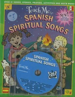 Teach Me... Spanish Spiritual Songs: CD by Judy Mahoney