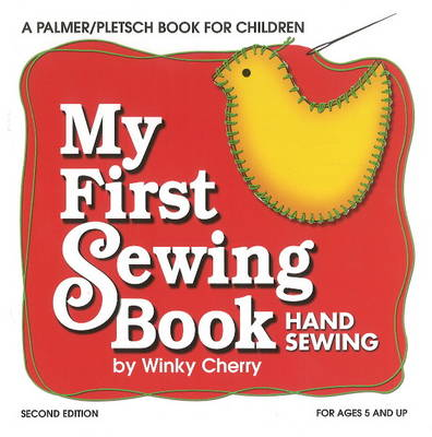 My First Sewing Book Hand Sewing by Winky Cherry