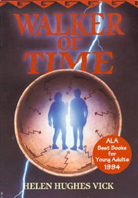 Walker of Time by Helen Hughes Vick