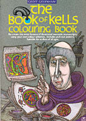 The Book Of Kells Colouring Book by Geoff Greenham