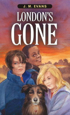London's Gone by J.M. Evans