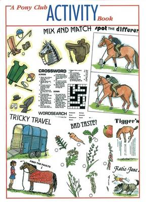 The Pony Club Activity Book by Valerie Watson