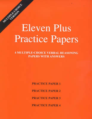 Eleven Plus Practice Papers 1 to 4 Multiple-choice Verbal Reasoning Papers with Answers by AFN Publishing