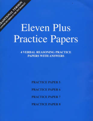 Eleven Plus Practice Papers 5 to 8 Traditional Format Verbal Reasoning Papers with Answers by AFN Publishing