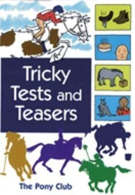 Tricky Tests and Teasers by Annie Horwood