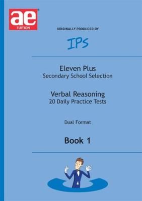 Eleven Plus Secondary School Selection Daily Practice Tests - Dual Format Verbal Reasoning by Nicholas Geoffrey Stevens