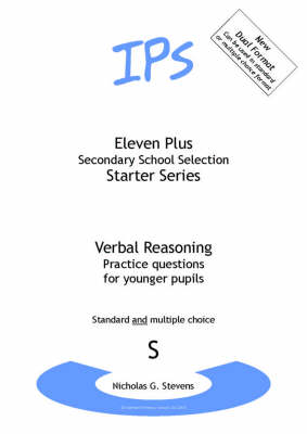 Eleven Plus Questions for Younger Pupils Verbal Reasoning by Nicholas Geoffrey Stevens