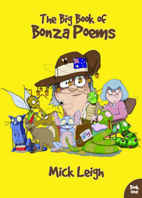 The Big Book of Bonza Poems by Mick Leigh