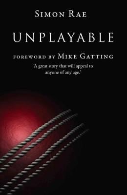Unplayable by Simon Rae