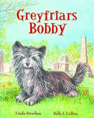 Greyfriars Bobby by Linda Strachan