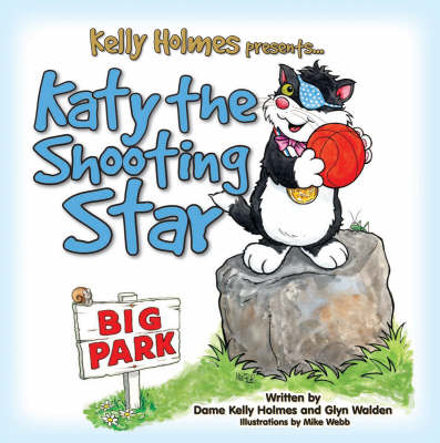 Katy the Shooting Star by Kelly Holmes, Glyn Walden