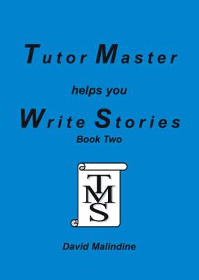 Tutor Master Helps You Write Stories by David Malindine