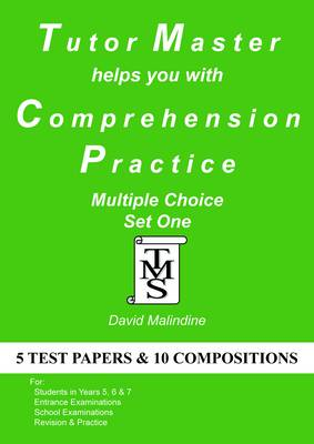 Tutor Master Helps You with Comprehension Practice Tutor Master Helps You with Comprehension Practice Multiple Choice Set One by David Malindine