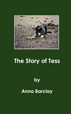 The Story of Tess by Anna Barclay