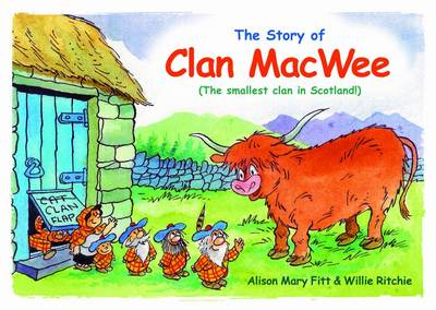 Clan MacWee The Smallest Clan in Scotland by Alison Mary Fitt