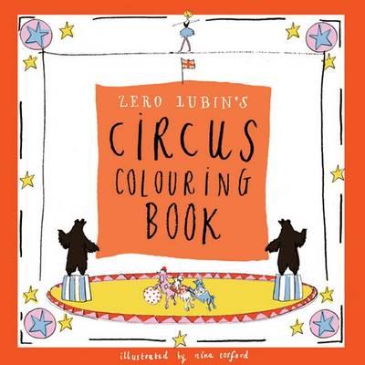 Zero Lubin's Circus Colouring Book by Zero Lubin