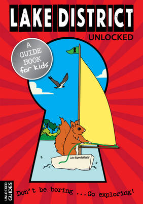Lake District Unlocked by Deborah Done