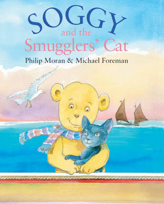 Soggy and the Smugglers Cat by Philip Moran