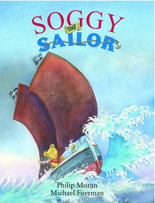 Soggy the Sailor by Phillip Moran