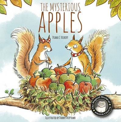 The Mysterious Apples by Diana C Vickery