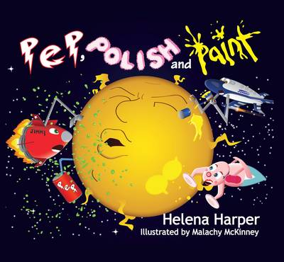 Pep, Polish and Paint by Helena Harper