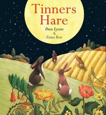 Tinners Hare by Dan Lyons, Fiona Rose