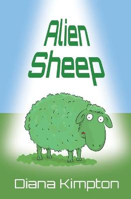 Alien Sheep by Diana Kimpton