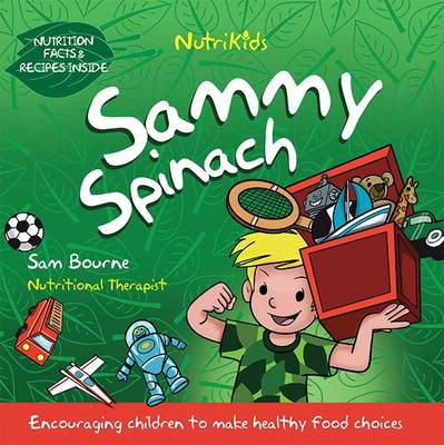 Sammy Spinach by Sam Bourne, Sam Bourne
