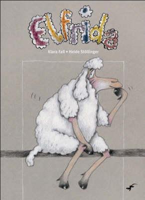Elfrida by Klara Fall, Heide Stollinger