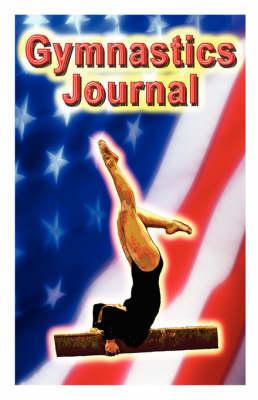 Gymnastics Journal by Rik Feeney