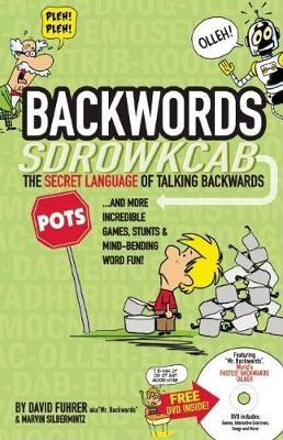 Backwords Learning the Amazing and Fun Art of Talking Backwards! by David Fuhrer, Marvin Silbermintz