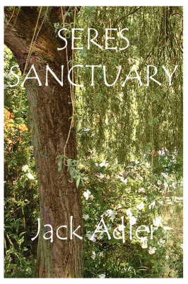 Seres Sanctuary by Jack Adler