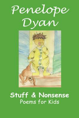Stuff And Nonsense by Penelope, Dyan