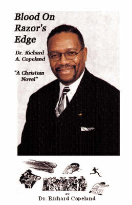 Blood On The Razor's Edge by Dr. Richard Copeland