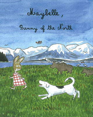 Maybelle, Bunny of the North by Keith Patterson