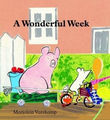 A Wonderful Week by Marjolein Varekamp