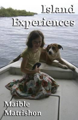 Island Experiences - Adventures in Bocas del Toro, on the Caribbean Coast of Panama by Maible Matrishon