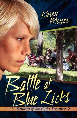 Battle at Blue Licks by Karen Meyer