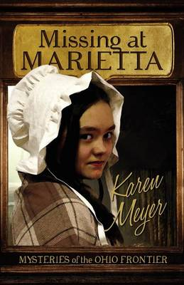 Missing at Marietta by Karen Meyer