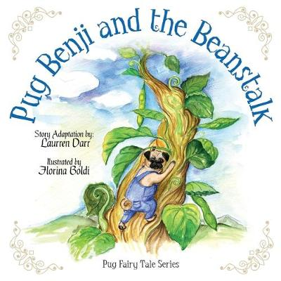 Pug Benji and the Beanstalk by Laurren Darr