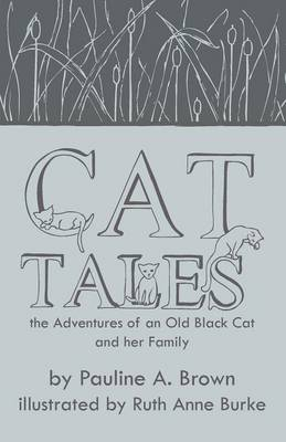 Cat Tales by Pauline A Brown