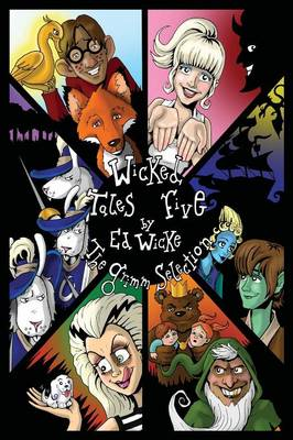 Wicked Tales Five The Grimm Selection by Ed Wicke
