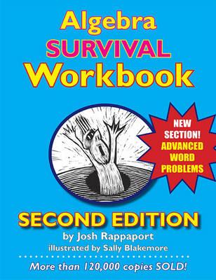Algebra Survival Workbook The Gateway to Algebra Mastery by Josh Rappaport, Sally Blakemore