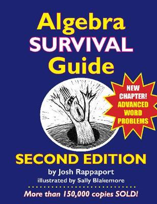 Algebra Survival Guide A Conversational Handbook for the Thoroughly Befuddled by Josh Rappaport, Sally Blakemore