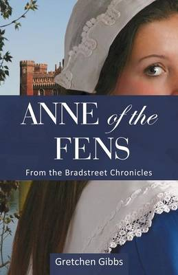 Anne of the Fens by Gretchen Gibbs