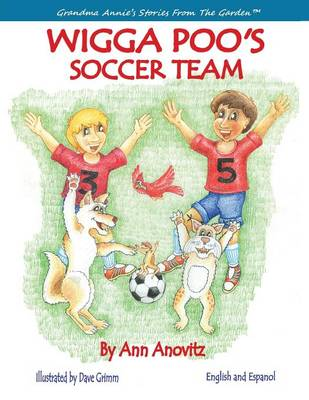 Wigga Poo's Soccer Team by Ann Anovitz