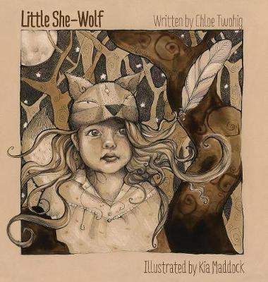 Little She-Wolf by Chloe Twohig