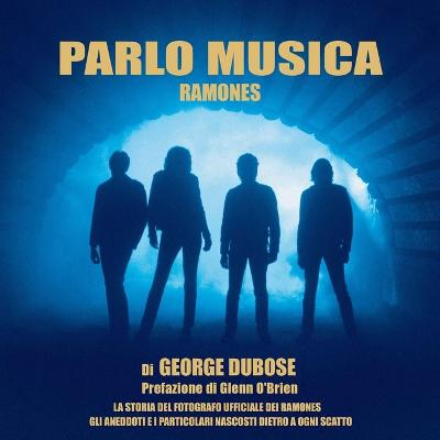 Parlo Musica - Ramones by George S W Dubose