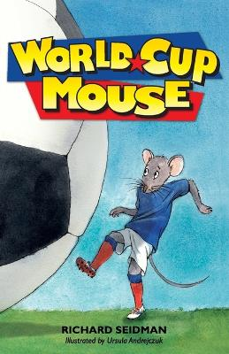 World Cup Mouse by Richard Seidman